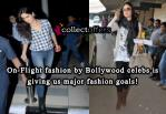 Bollywood Actress Fashion on Airport is giving us major fashion goals!