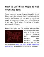 How to use Black Magic to Get Your Love Back