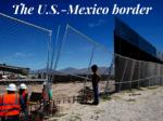 The U.S.-Mexico border now