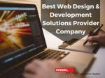 Best Web Design and Development Solutions Provider Company