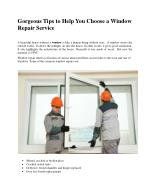 Gorgeous Tips to Help You Choose a Window Repair Service