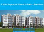 5 Most Expensive Homes in India | Rent4free
