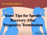 Some Tips For Speedy Recovery After Pregnancy Termination
