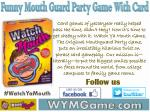 Watch Ya Mouth - Funny Mouth Guard Party Game with Card