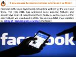 5 REMARKABLEFACEBOOK FEATURES INTRODUCED IN 2016!