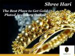 The Best Place to Get Gold Plated Jewellery Online