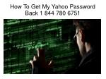How to get my yahoo password back ?