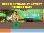Today's best mortgage rates Check our current mortgage interest rates