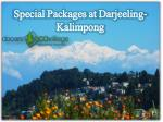 Complete Packages for Darjeeling-Kalimpong/Delo-LAVA.