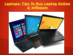 Laptops: Tips To Buy Laptop Online @ Infibeam