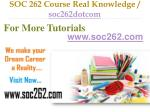 SOC 262 Course Real Tradition,Real Success / soc262dotcom