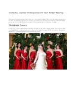 Christmas Inspired Wedding Ideas For Your Winter Wedding!