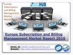 Europe Subscription and Billing Management Market Report 2016