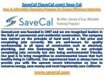 Save Cal (SaveCal.com) SaveCal Energy Efficient Program For Your Home & Office