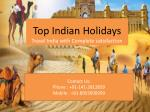 Top Indian Holidays - Travel India With Complete Satisfaction
