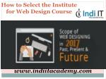 How to Select the Institute for Web Design Course in Chandigarh