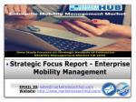 New Study Focuses on Strategic Analysis of Enterprise Mobility Management Market Till 2020