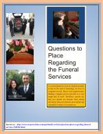 Questions to Place Regarding the Funeral Services