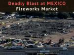 Deadly blast at Mexico fireworks market