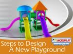 Steps to Design A New Playground