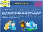 Hire the Professional Cleaning Services in Texas – Maid to Sparkle