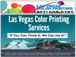 Choose Las Vegas Printers for the Best Results