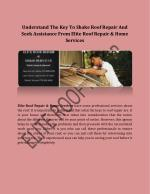 Understand The Key To Shake Roof Repair And Seek Assistance From Elite Roof Repair & Home Services