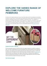 EXPLORE THE VARIED RANGE OF WELCOME FURNITURE PEMBROKE