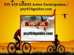 PSY 450 GUIDES Active Participation/psy450guides.com
