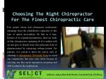Choosing the Right Chiropractor For the Finest Chiropractic
