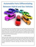 Automobile Parts Differentiating Between Hybrid and Gas Vehicles