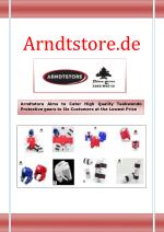 Arndtstore Aims to Cater High Quality Taekwondo Protective gears to Its Customers at the Lowest Price