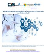 Want the Right Healthcare IT Solutions? We at Cisin Can Help You With all Your Healthcare Needs!