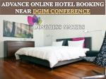Advance Online Hotel Booking near DGIM Conference