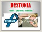 Dystonia: Symptoms, causes and treatment