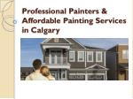 Professional Painters & Affordable Painting Services in Calgary
