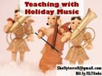 Teaching with Holiday Music