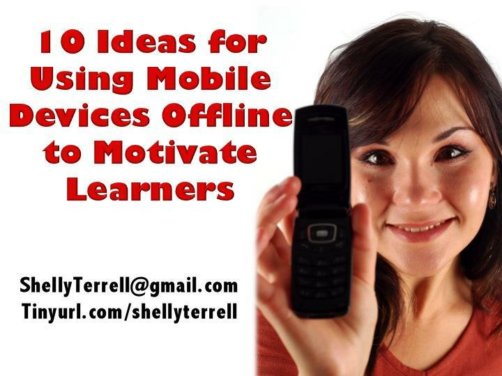 10 Ideas for Using Mobile Devices Offline to Motivate Learners