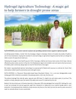 Hydrogel Agriculture Technology - A magic gel to help farmers in drought prone areas