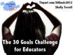 The 30 Goals Challenge for Educators! TeachMeet