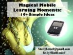 Magical Moments in Mobile Learning: 10 Ideas
