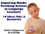 Inquiring Minds: Teaching Science to Language Learners