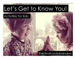 10  Getting to Know You Activities for  Kids