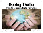 Sharing Stories: Powerful Lessons in Digital Storytelling GAETC