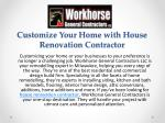 Customize Your Home with House Renovation Contractor