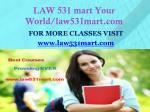 LAW 531 mart Your World/law531mart.com