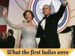 What the first ladies wore