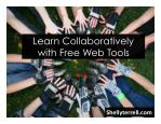 Learn Collaboratively with Free Web Tools and Apps