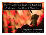 Lesson Ideas, Apps, & Resources for Christmas, Hanukkah, & Kwanzaa