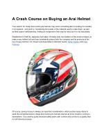 A Crash Course on Buying an Arai Helmet